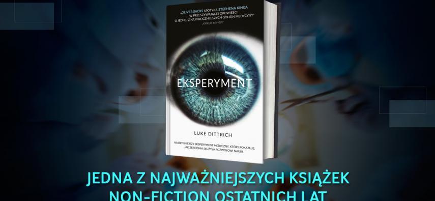 """Medyczny dreszczowiec? Recenzja książki """"Eksperyment"""""""