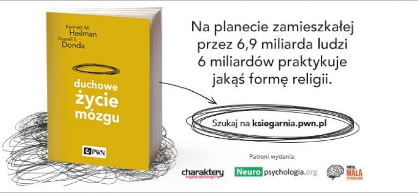 """""""Duchowe życie mózgu"""" wydawnictwa PWN"""